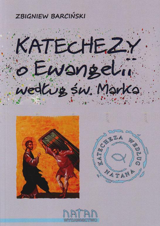Katechezy o Ewangelii według św. Marka dla młodzieży i dorosłych - Klub Książki Tolle.pl