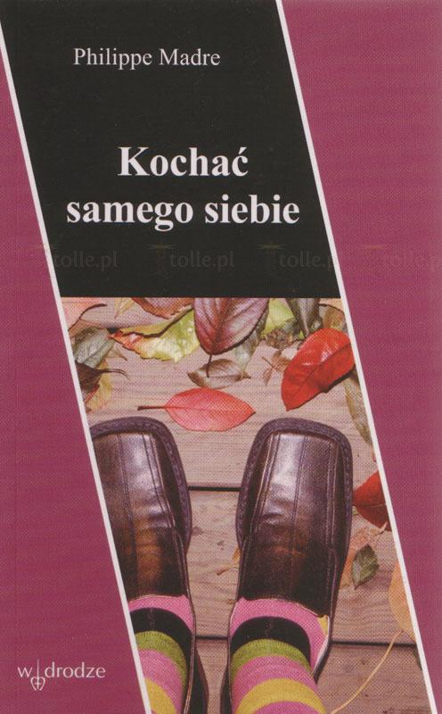 Kochać samego siebie - Klub Książki Tolle.pl