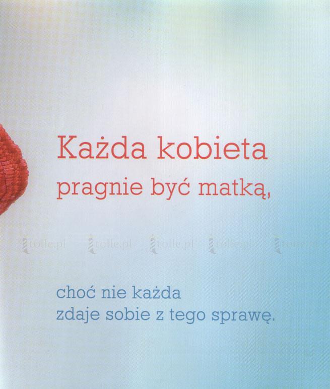 Jak wygrać macierzyństwo? Instrukcja obsługi - Klub Książki Tolle.pl