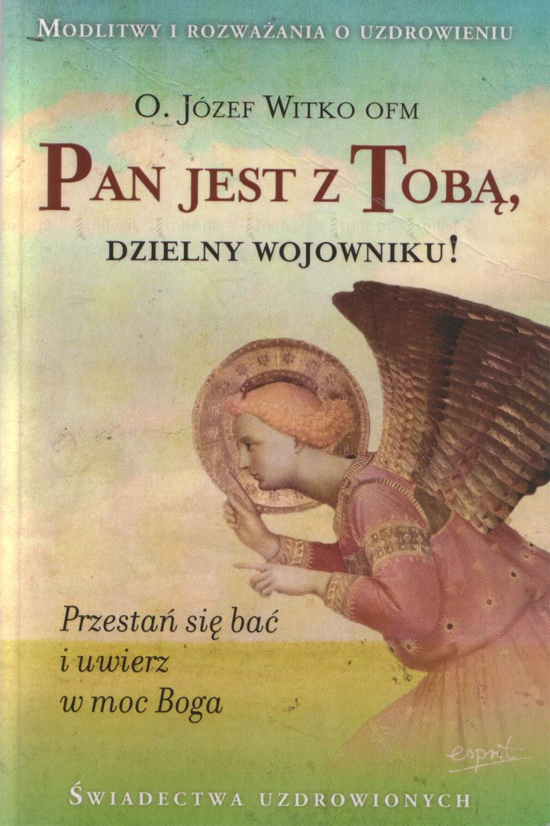 Pan jest z Tobą dzielny wojowniku - Klub Książki Tolle.pl