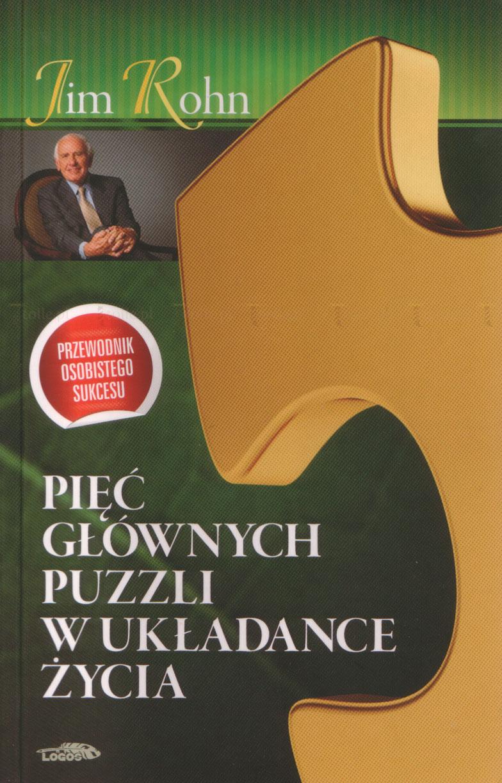Pięć głównych puzzli w układance życia. Przewodnik osobistego sukcesu - Klub Książki Tolle.pl
