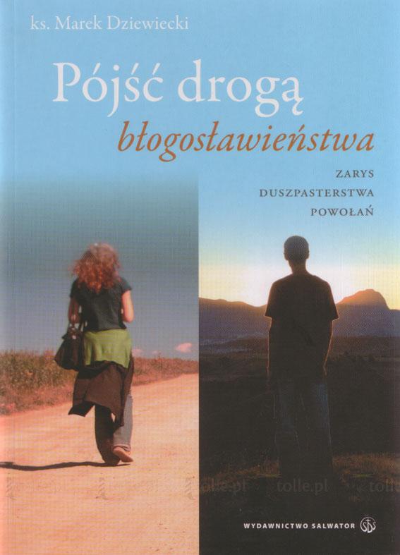 Pójść drogą Błogosławieństwa - Klub Książki Tolle.pl