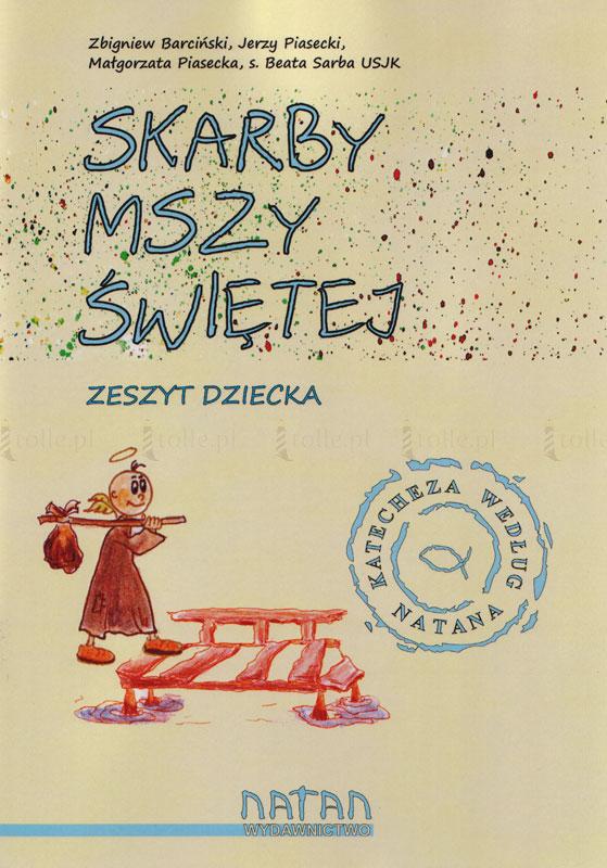 Skarby Mszy Świętej. Zeszyt dziecka - Klub Książki Tolle.pl