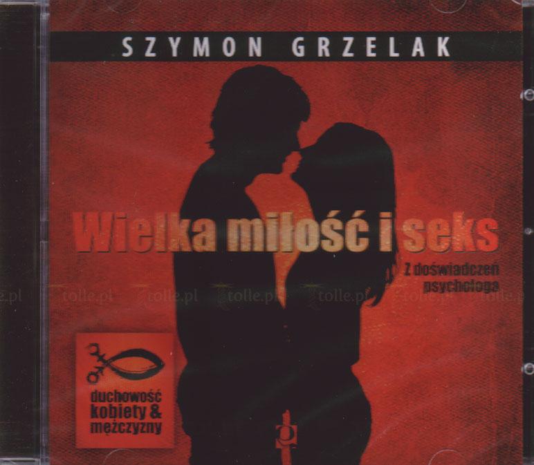 Wielka miłość i seks - Klub Książki Tolle.pl