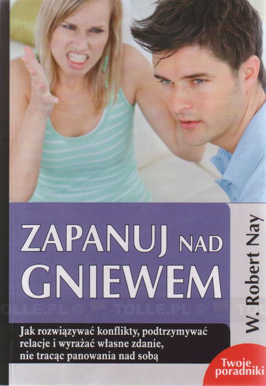 Zapanuj nad gniewem - Klub Książki Tolle.pl